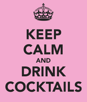 Keep Calm & Drink Cocktails