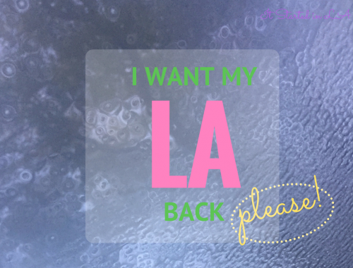 I Want My LA Back