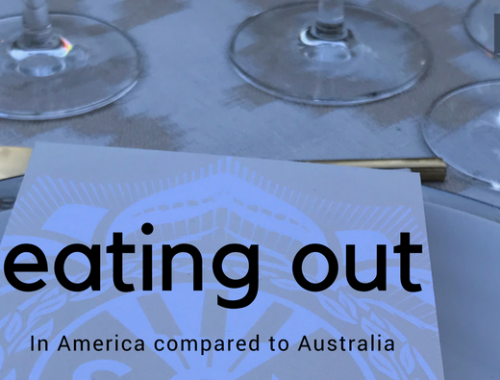Eating Out in America compared to Australia