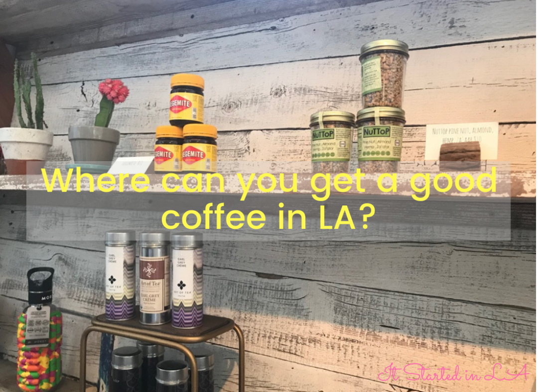 Good coffee in LA