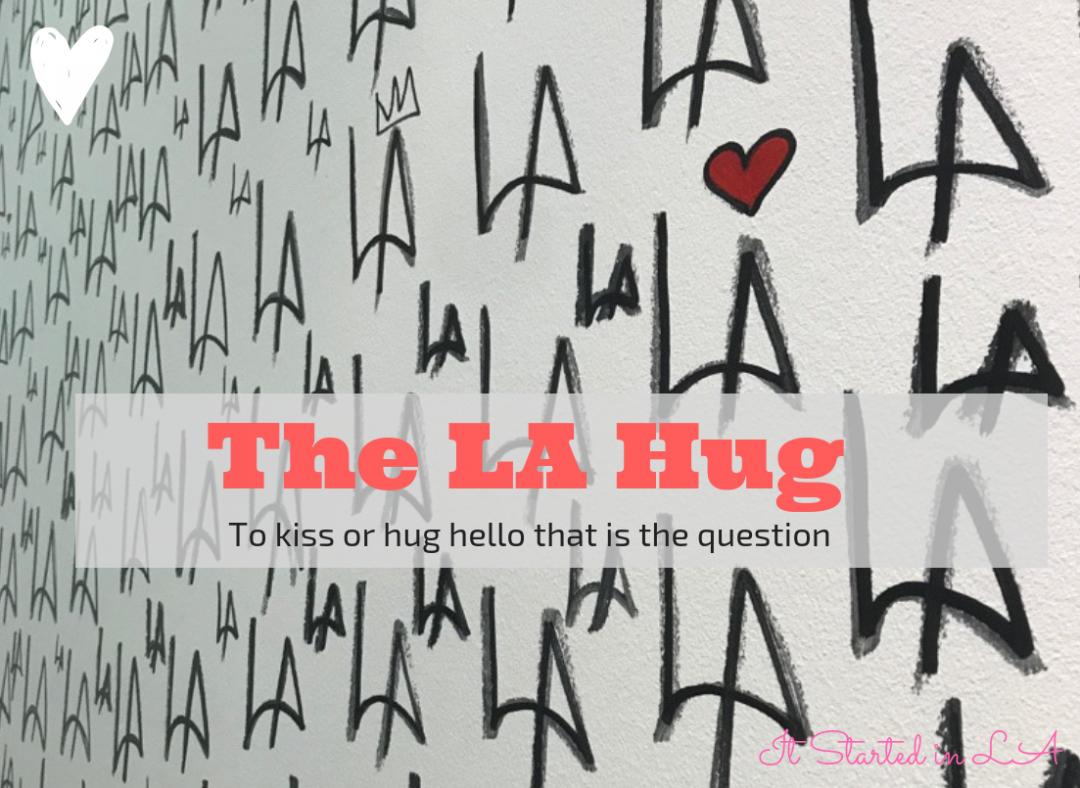 LA Hug